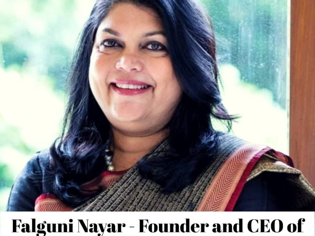 Falguni Nayar – Founder and CEO of Nykaa